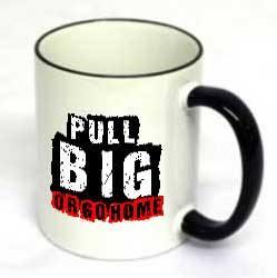 Pull Big Or Go Home Mug